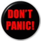 Button Badge: Don't Panic